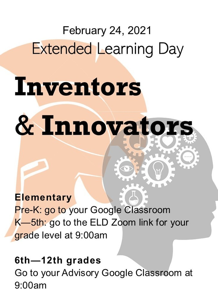 Image Description, Advertisement for the February 24, 2021 Extended Learning Day. Students, refer to your google classrooms for more information.