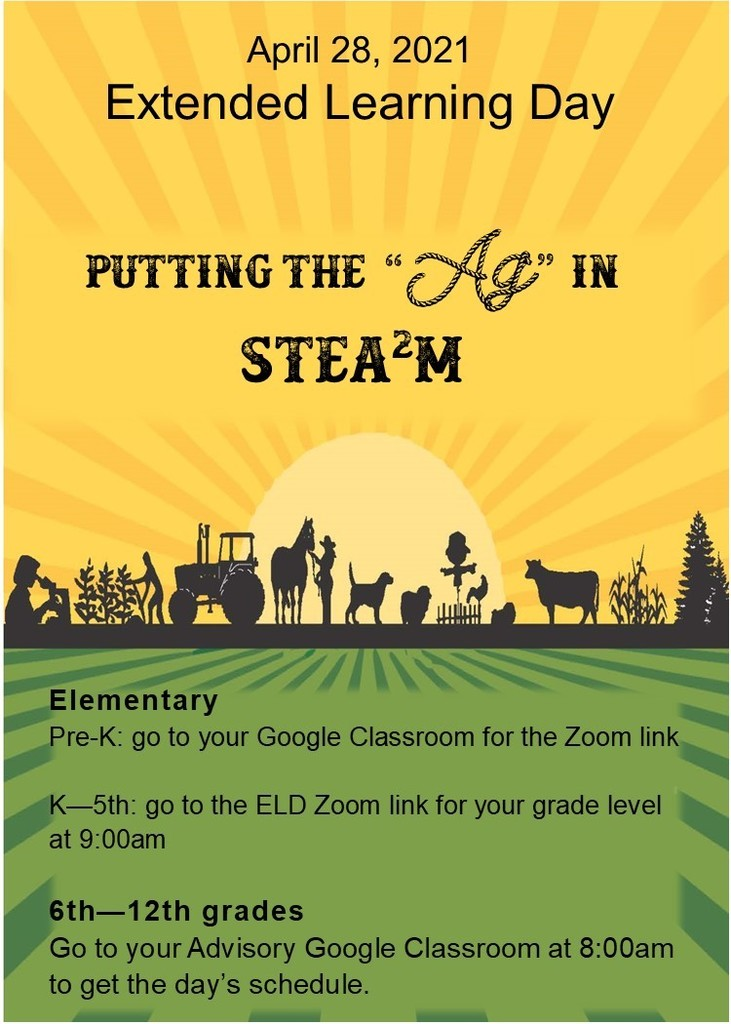 Image Description, Advertisement for the April 28, 2021 Extended Learning Day. Students, refer to your google classrooms for more information.